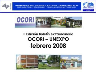 II Edición Boletín extraordinario  OCORI – UNEXPO febrero 2008