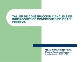 TALLER DE CONSTRUCCIÓN Y ANÁLISIS DE INDICADORES DE CONDICIONES DE VIDA Y POBREZA