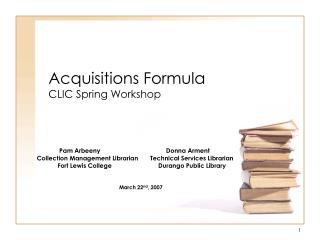 Acquisitions Formula CLIC Spring Workshop