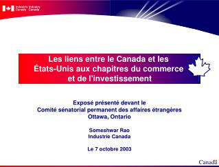 Les liens entre le Canada et les États-Unis aux chapitres du commerce  et de l'investissement