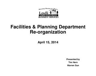Facilities & Planning Department Re-organization