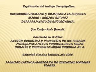 Explicación  del trabajo Investigativo: DESARROLLO HUMANO Y COMBATE A LA POBREZA