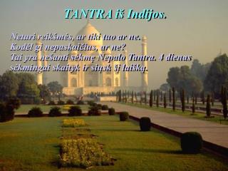 TANTRA iš Indijos .