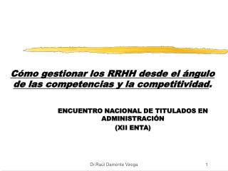 Cómo gestionar los RRHH desde el ángulo de las competencias y la competitividad .