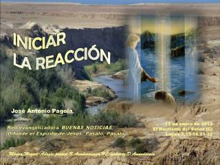 13 de enero de 2013 El Bautismo del Señor (C) Lucas 3,15-16.21-22