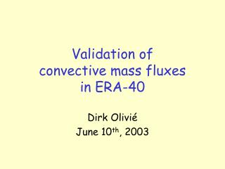 Validation of  convective mass fluxes  in ERA-40
