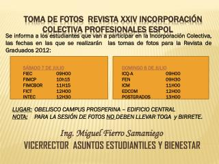 toma de fotos  REVISTA  XXIv  INCORPORACI�N COLECTIVA PROFESIONALES ESPOL