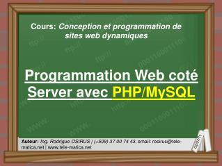 Programmation  Web  coté  Server avec  PHP/ MySQL