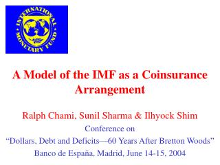 A Model of the IMF as a Coinsurance Arrangement
