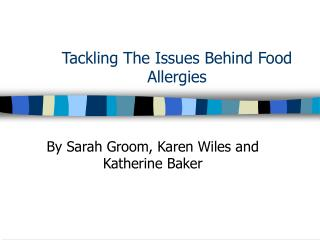 Tackling The Issues Behind Food Allergies