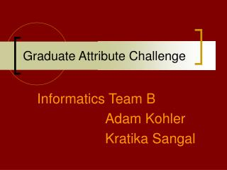 Graduate Attribute Challenge