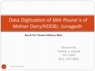 Data Digitization of Milk Pourer's of Mother Dairy(NDDB), Junagadh