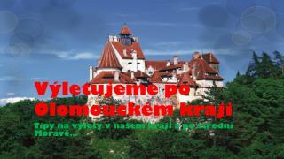 Výletujeme po Olomouckém kraji