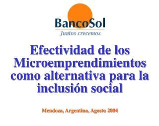 Efectividad de los Microemprendimientos como alternativa para la inclusión social