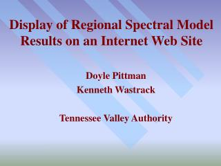 Display of Regional Spectral Model Results on an Internet Web Site