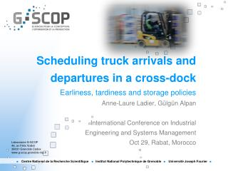 Scheduling  truck  arrivals  and  departures  in a cross-dock