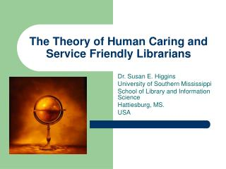 The Theory of Human Caring and Service Friendly Librarians