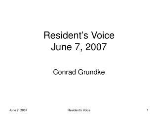 Resident's Voice June 7, 2007