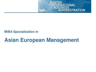 MiBA Specialization in Asian European Management