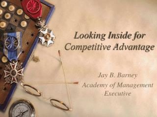 Looking Inside for Competitive Advantage