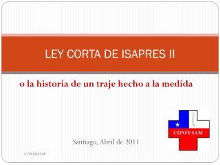 LEY CORTA DE ISAPRES II