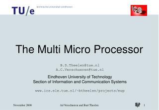 The Multi Micro Processor