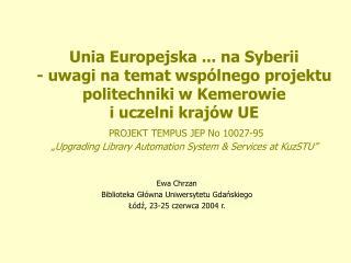 Ewa Chrzan Biblioteka Główna Uniwersytetu Gdańskiego Łódź, 23-25 czerwca 2004 r.