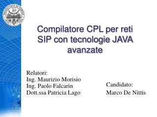 Compilatore CPL per reti SIP con tecnologie JAVA avanzate