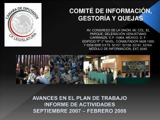 AVANCES EN EL PLAN DE TRABAJO  INFORME DE ACTIVIDADES  SEPTIEMBRE 2007 – FEBRERO 2008