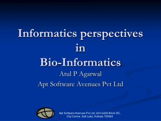 Informatics perspectives in  Bio-Informatics