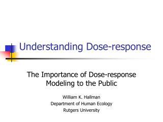 Understanding Dose-response