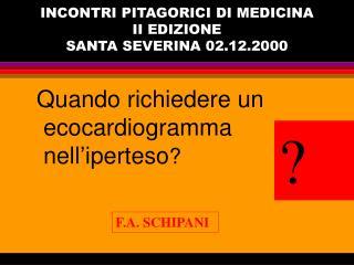 INCONTRI PITAGORICI DI MEDICINA II EDIZIONE SANTA SEVERINA 02.12.2000