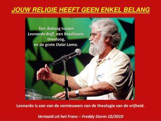 JOUW RELIGIE HEEFT GEEN ENKEL BELANG