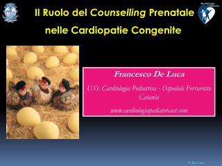 Il Ruolo del  Counselling  Prenatale nelle Cardiopatie Congenite