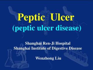 Peptic  Ulcer peptic ulcer disease