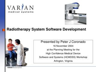Radiotherapy System Software Development