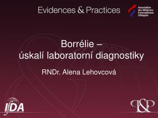 Borrélie –  úskalí laboratorní diagnostiky