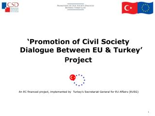 'Promotion of Civil Society Dialogue Between EU & Turkey' P roject