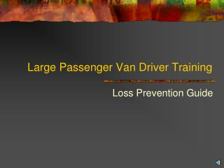 Large Passenger Van Driver Training