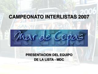 CAMPEONATO INTERLISTAS 2007
