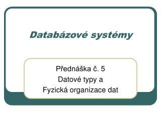 Databázové systémy