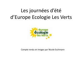 Les journ�es d��t� d�Europe Ecologie Les Verts