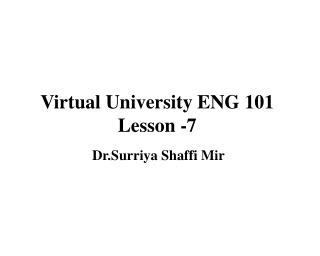 Virtual University ENG 101 Lesson -7
