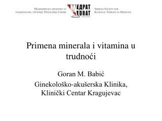 Primena minerala i vitamina u trudnoći