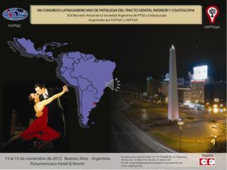 Temario Preliminar •     Problemática Latinoamericana de la patología del tracto genital inferior.