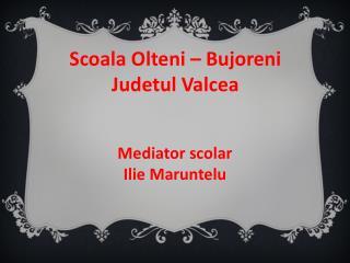 Scoala Olteni – Bujoreni  Judetul Valcea