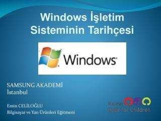 Windows İşletim Sisteminin Tarihçesi