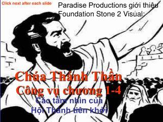Chúa Thánh Thần Công vụ chương 1-4