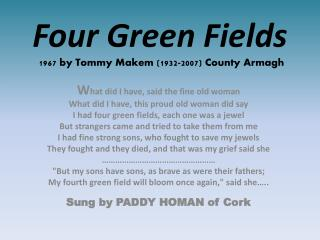 Four Green Fields  1967 by Tommy Makem (1932-2007) County Armagh