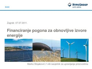 Zagreb  04.04.2011. Financiranje pogona za obnovljive izvore energije